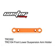 Caster Racing TRC002 - Caster Racing Front Lower Suspension Arm Holder