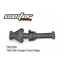 Caster Racing TRC029 - Caster Racing Center Front Plate