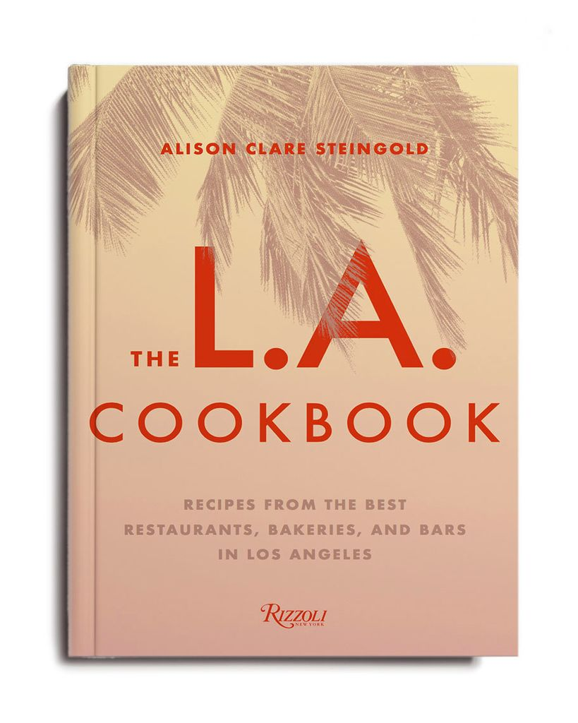RANDOM HOUSE THE L.A. COOKBOOK