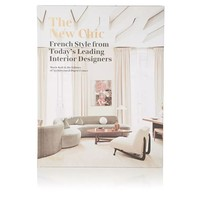 RANDOM HOUSE THE NEW CHIC: FRENCH STYLE FROM TODAY'S LEADING INTERIOR DESIGNERS