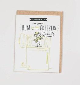 Ladyfingers Letterpress LFGCBA0009 - Hi Dads  -  Bun in the Freezer