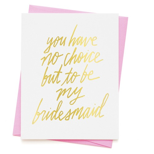 ashkahn No Choice Bridesmaid Card