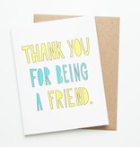 Near Modern Disaster Thank You Friend Card