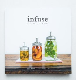 w and p design WP RB - Infuse: Oil, Spirit, Water Recipe Book