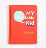 Chronicle Books My Quotable Kid
