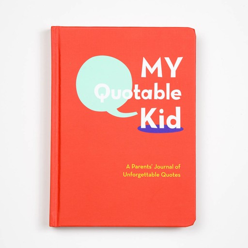 Chronicle Books My Quotable Kid