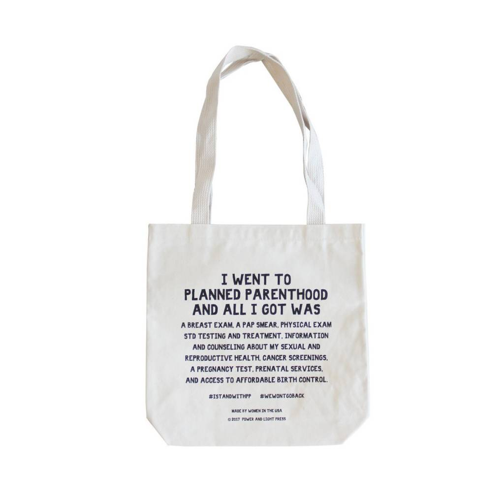 power and light letterpress Stand with Planned Parenthood Tote Bag