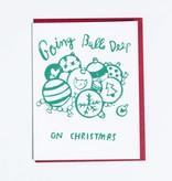 ghost academy Balls Deep on Christmas Greeting Card
