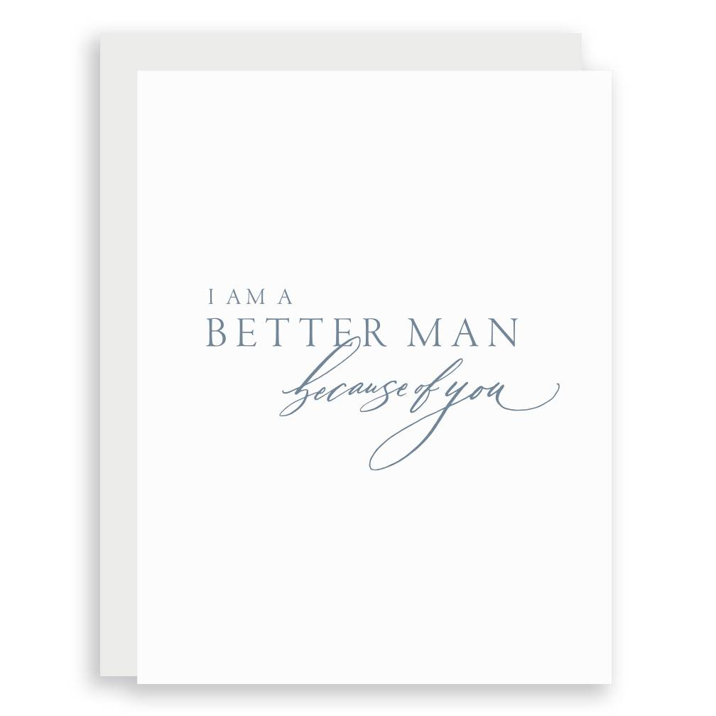 Little Well Paper Co. Better Man Greeting Card