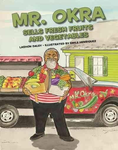 Books Mr. Okra Sells Fresh Fruits