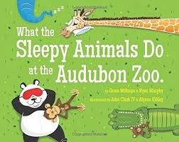 Books What the Sleepy Animals Do at the Audubon Zoo