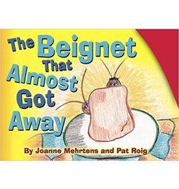 The Beignet That Almost Got Away Book