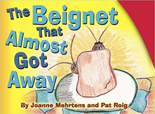The Beignet That Almost Got Away Book