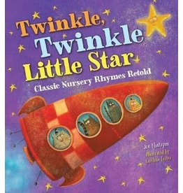Twinkle Twinkle Little Star - Classic Nursery Rhymes Retold