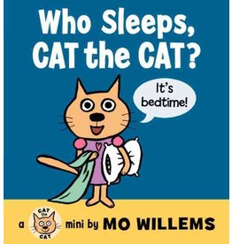 Who Sleeps, Cat the Cat? by Mo Willems