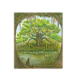 The Bayou Fairies The Bayou Fairies
