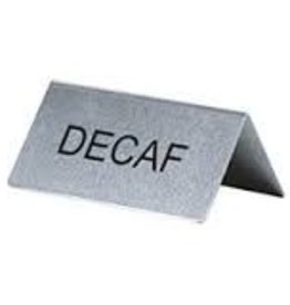 "Update International Tent Sign, S/S, ""Decaf"""