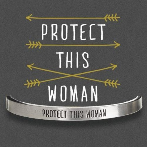 Whitney Howard Protect This Woman Cuff Bracelet