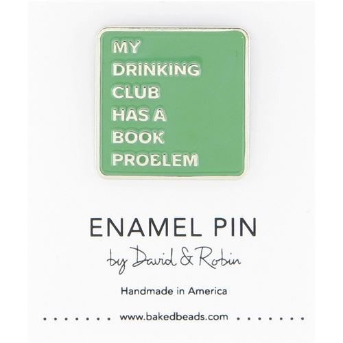 Baked Beads My Drinking Club Enamel Pin