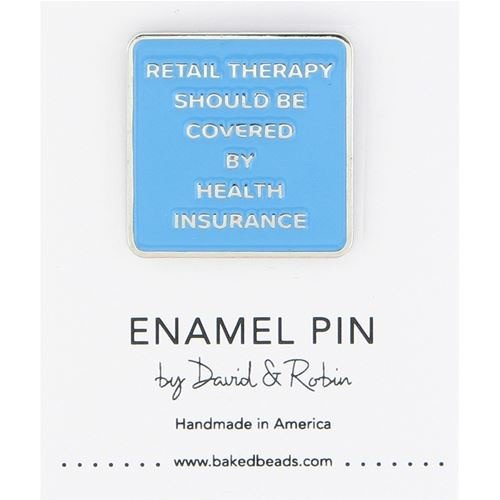 Baked Beads Retail Therapy Enamel Pin
