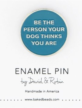 Baked Beads The Person Your Dog Thinks Enamel Pin