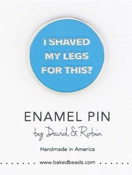 Baked Beads Shaved Legs Enamel Pin