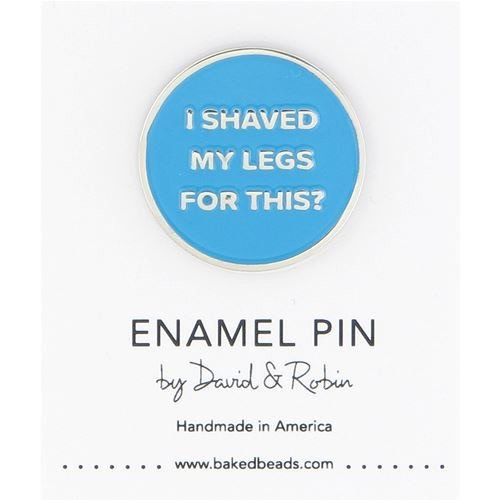 Baked Beads Shaved Legs Enamel Pin