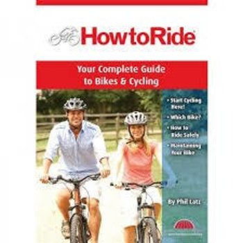 BA Press How To Ride - Complete Guide Book