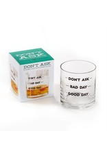 Good Day, Bad Day Whiskey Glass