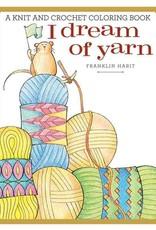 I Dream of Yarn Colouring Book