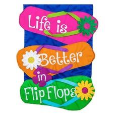 Life is Better in Flip Flops Garden Applique Flag