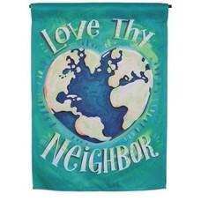 Love Thy Neighbor Garden Suede Flag