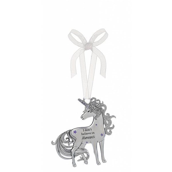 I Don't Believe in Unicorns Ornament