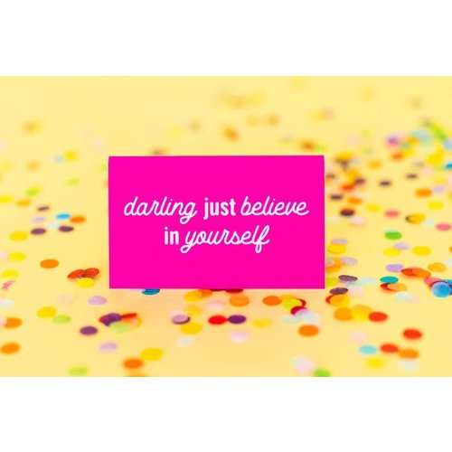 Taylor Elliott Darling Just Believe Desk Sign