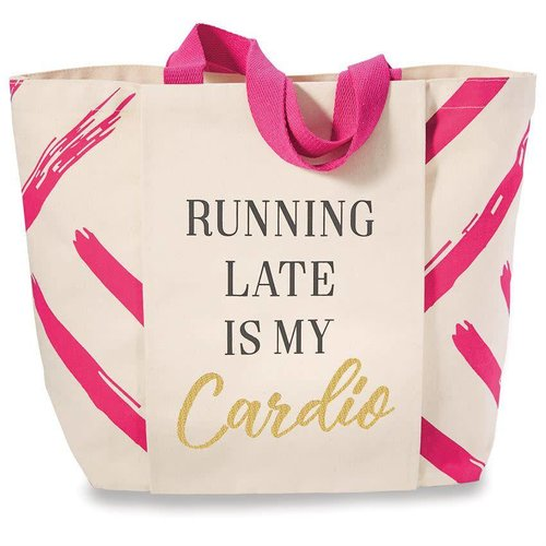 "Gym Tote Bag ""Running Late is My Cardio"""