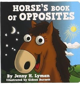 Lazy One Horse's Book Of Opposites Board Book