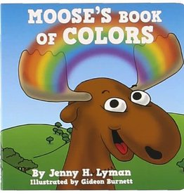 Lazy One Moose's Book Of Colors Board Book