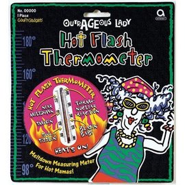 Hot Flash Thermometer-Outrageous Lady