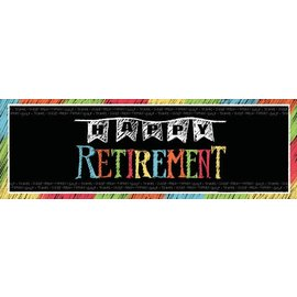 Banner-Happy Retirement Chalk-20''x60''-Plastic