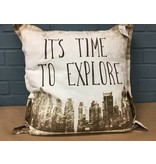 It's time to explore, pillow
