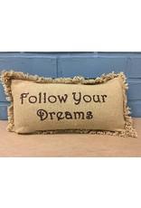 Follow Your Dreams Pillow