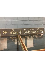 Don't Look Back Engraved Sign, 24""