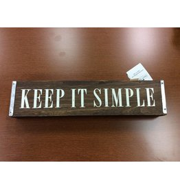 Keep It Simple Table Sign