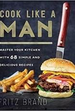 Cook Lika a Man