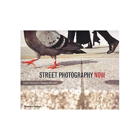 P80-42 Street Photography Now | Sophie Howarth, Stephen McLaren