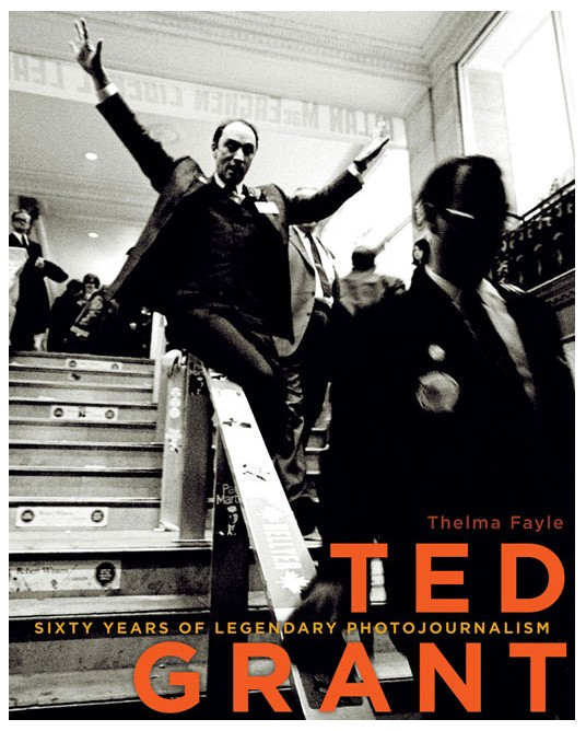 P80-42 Ted Grant: Sizty Years of Legendary Photojournalism