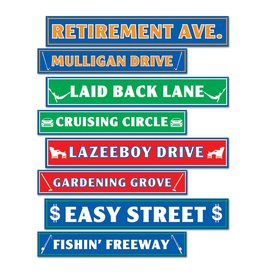 Retirement Street Signs