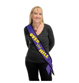 Over the Hill Sash-One Size Fits Most