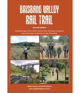 Brisbane Valley Rail Trail guide 2nd Edition