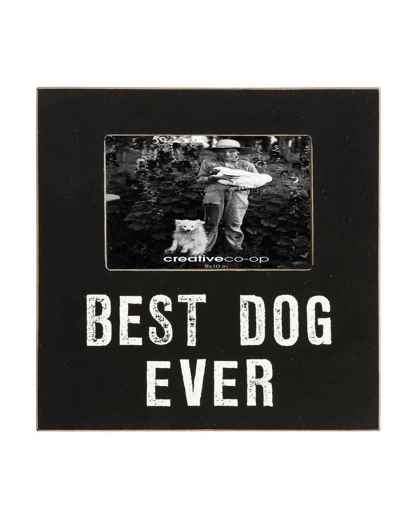 Best Dog Ever 4x6 Frame Da7058 Dirt Road Rustics